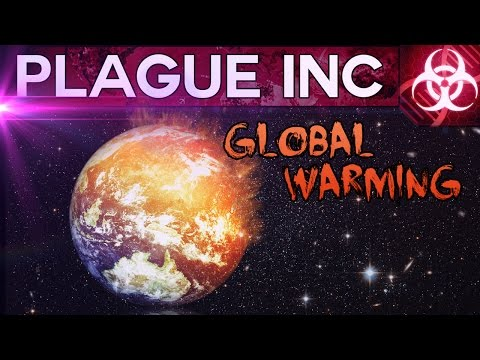GLOBAL WARMING IS NO LIE! BILLIONS DIE! - Plague Inc #16 | Docm77