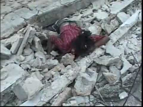 HAITI  EARTHQUAKE warning these footage are very sad and disturbing