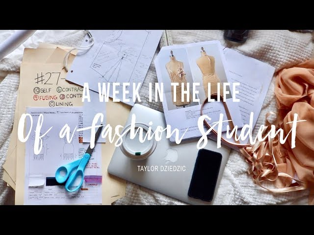 A WEEK IN THE LIFE OF A FASHION STUDENT thumbnail