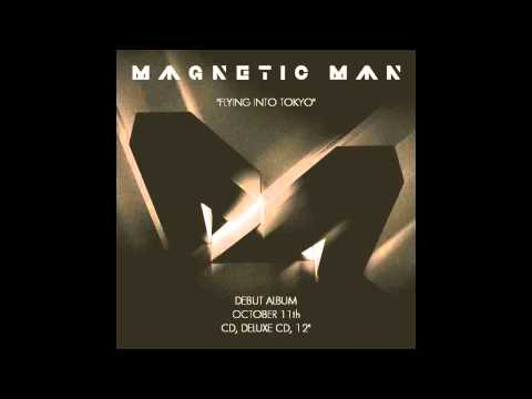 Magnetic Man - Flying Into Tokyo