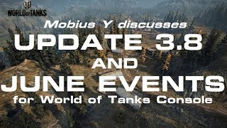 Update 3.8 and June Events - WORLD OF TANKS CONSOLE