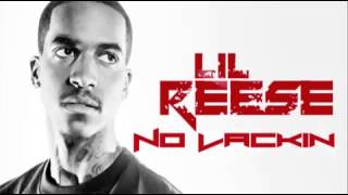 Lil Reese -  No Lackin Ft. Waka Flocka & Wale (Full Song)