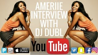 Ameriie Interview - Label didn't want to release '1 Thing', Singing for Nas & More