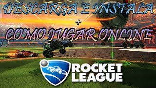 Descarga e Instala Rocket League y Juega Online