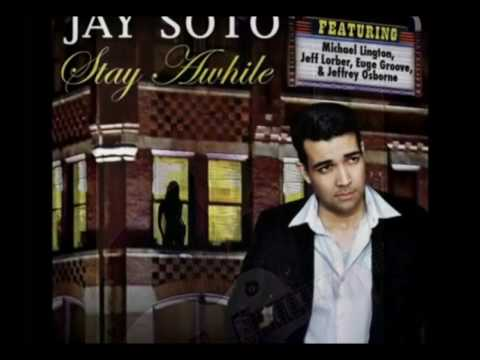 Stay a While - Jay Soto