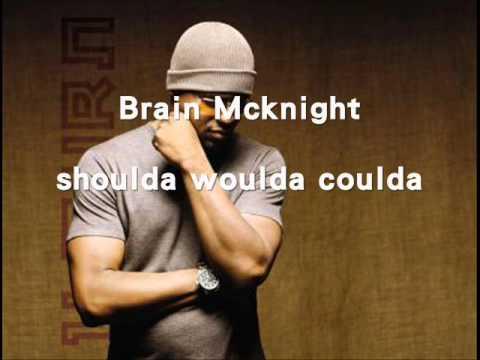 Brian McKnight-Shoulda, Woulda, Coulda