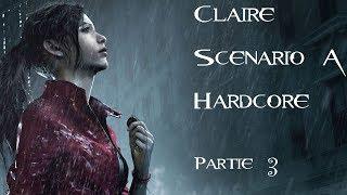 Resident Evil 2 - Claire - Scénario A - Hardcore - Partie 3