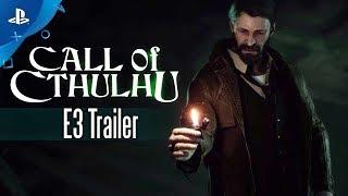 Call of Cthulhu - PS4 Trailer | E3 2017