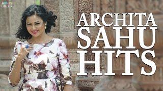Archita Sahu Hit Odia Songs | Non Stop Audio Songs Playlist