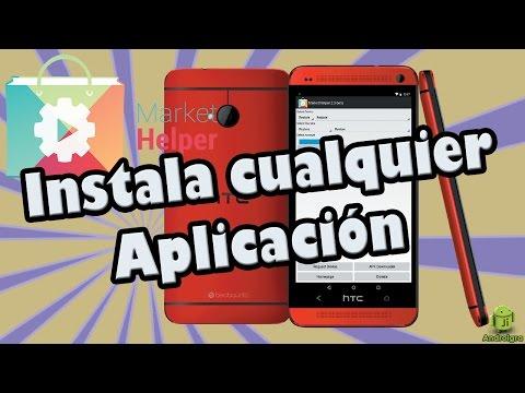 Como Instalar aplicaciones no compatibles en Android / Market Helper
