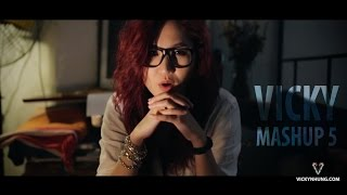 Video clip Vicky&#39s Mashup 5 - Cơn mưa ngang qua - Lặng thầm một tình yêu - Set fire to the rain - Lặng thầm