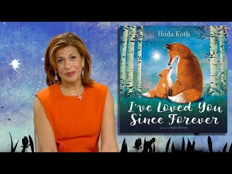 I'VE LOVED YOU SINCE FOREVER | Read by Hota Kotb