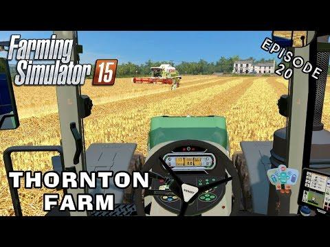Let's Play Farming Simulator 2015   Thornton Farm   Episode 20