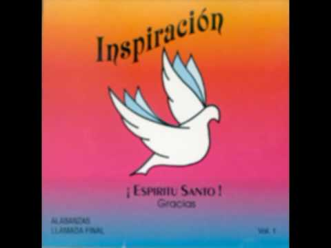 Inspiración - El Gozo De Mi Vida Eres Tú