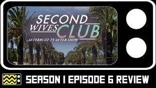 Second Wives Club Season 1 Episode 6 Review w/ Shiva Safai | AfterBuzz TV
