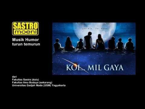 Sastro Moeni - Koi Mil Gaya - Musik Humor