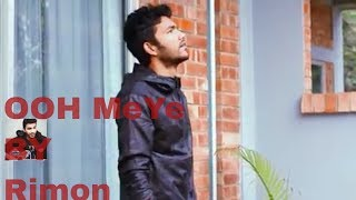 OOH Meye | Rimon Official | Bangla new music video 2015