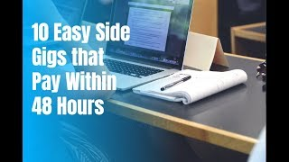 10 Easy Side Gigs that Pay Within 48 Hours