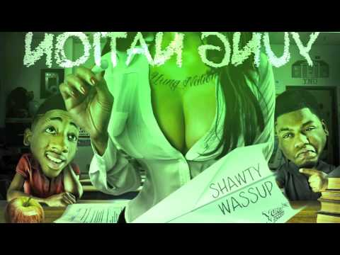 Yung Nation shawty Wassup (official Audio) video