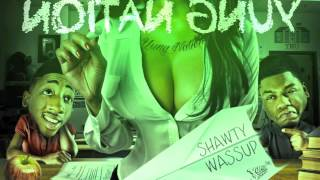 Yung Nation Shawty Wassup (OFFICIAL AUDIO)