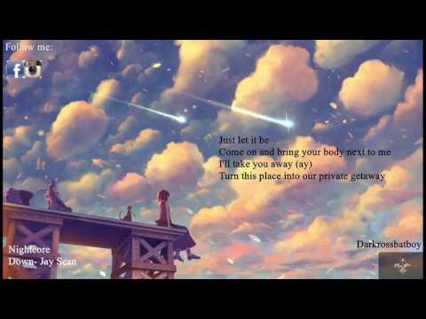 Nightcore- Down (Jay Sean) with lyrics