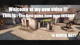 CS:GO THE BEST GAME FROM MAP INFERNO!  [FullHD]