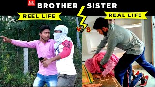 Brother Sister Reel Life vs Real Life | EASY4US || E4U