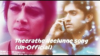 Thira - Theerathe Neelunne Full Song -Thira Malayalam(2013) un-official song video