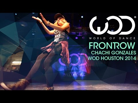 Chachi Gonzales | FRONTROW | World of Dance #WODHTown  '14