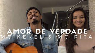 download musica Amor de Verdade - MC Kekel e MC Rita Cover - Pedro Mendes e Duda
