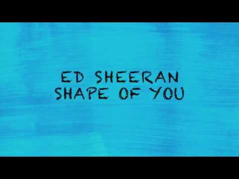 Lirik lagu shape of you