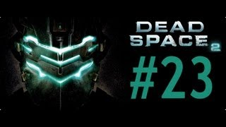 Dead Space 2 -Bölüm 23- Tamçözüm / Oynanış (Chapter 11) [HD] Walkthrough