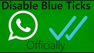 How to disable blue ticks in whatsapp [official] [2015]