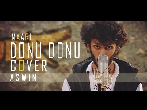Donu Donu Maari Cover English:: Aswin Ram:: TRIBUTE TO DHANUSH