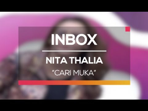 download lagu Nita Thalia - Cari Muka Live On Inbox gratis