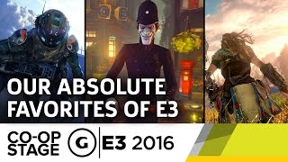 Our Absolute Favorite Games - E3 2016 GS Co-op Stage