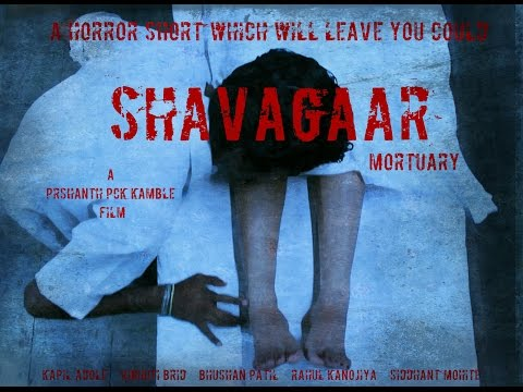SHAVAGAAR (MORTUARY) HORROR SHORT FILM