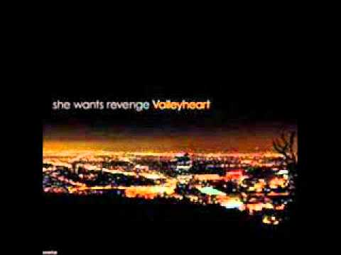 She Wants Revenge - Maybe She