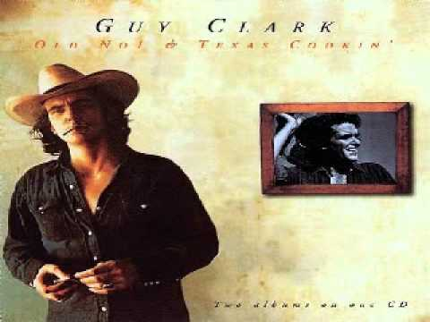 Guy Clark   Desperados Waiting For The Train(Old Number 1°)