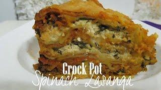 Slow Cooked Crock Pot Spinach Lasagna | SugarStile