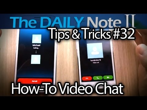 Samsung Galaxy Note 2 Tips & Tricks (Episode 32: Video Calling Tips When Using Skype)