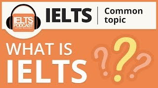 What is IELTS? (International English Language Testing System) and how YOU can pass it.