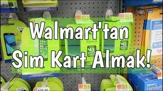 AMERİKA WALMART'TAN TELEFON HATTI ALMAK!