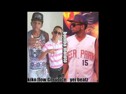Gm Voice & kiko Flow Ft Yei Beatz   Bomba Moloto Prod  By Yei Beatz