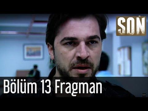 Son - Son 13. Bölüm Fragmanı