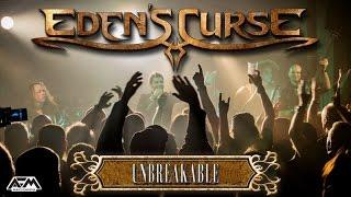 EDEN'S CURSE - Unbreakable