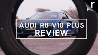 Audi R8 V10 Plus review: The perfect supercar?