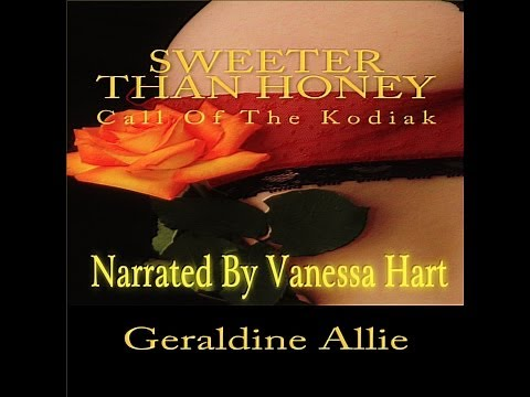 Sweeter Than Honey: Call of the Kodiak