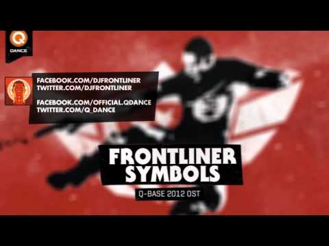 Frontliner - Symbols (Q-Base 2012 Open Air Anthem)