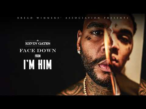 Kevin Gates - Face Down [Official Audio]